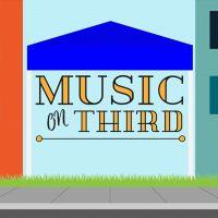 Music On Third Street- July