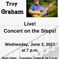 Concert on the Steps: Troy Graham