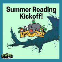 Tails & Tales Summer Reading Kickoff