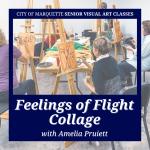 "Senior Arts: ""Feelings of Flight"" Collage with Amelia Pruiett"