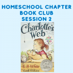 Homeschool Chapter Book Club Session 2